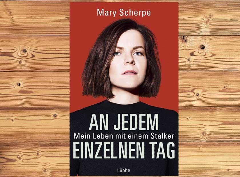 Mary Scherpe – An jedem einzelnen Tag