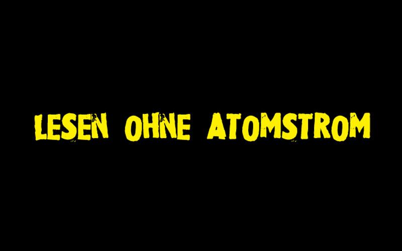 Lesen ohne Atomstrom - 5. erneuerbare Lesetage in Hamburg