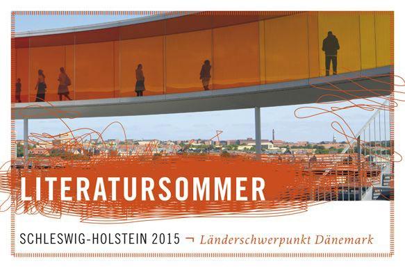 Literatursommer Schleswig-Holstein 2015 - Gast Dänemark